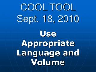 COOL TOOL Sept. 18, 2010