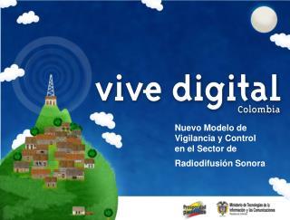 Nuevo Modelo de Vigilancia y Control en el Sector de  Radiodifusión Sonora