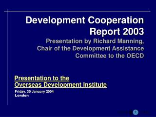 Presentation to the  Overseas Development Institute