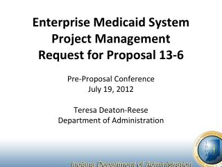 Enterprise Medicaid System Project Management Request for Proposal 13-6
