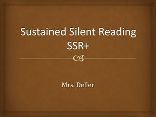 Sustained Silent Reading SSR+