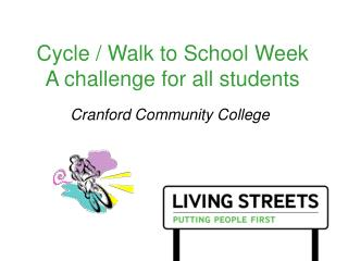 Cycle / Walk to School Week A challenge for all students