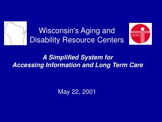 Wisconsin's Aging and Disability Resource Centers