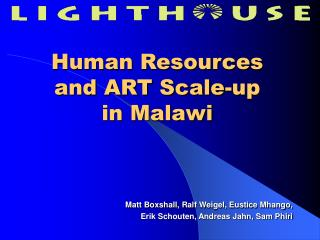 Human Resources and ART Scale-up in Malawi