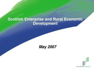 Scottish Enterprise and Rural Economic Development