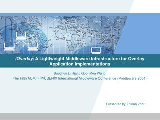 iOverlay : A Lightweight Middleware Infrastructure for Overlay Application Implementations