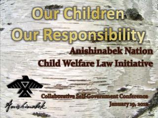 Our Children Our Responsibility