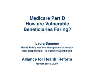Medicare Part D How are Vulnerable  Beneficiaries Faring?