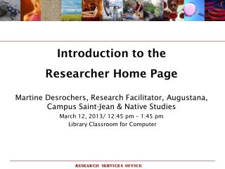Introduction to the Researcher Home Page