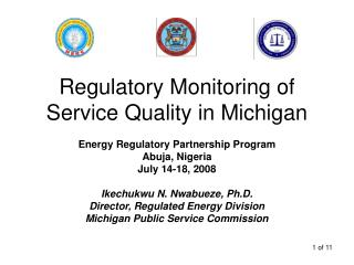Regulatory Monitoring of Service Quality in Michigan