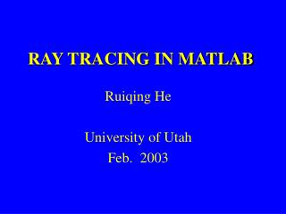 RAY TRACING IN MATLAB