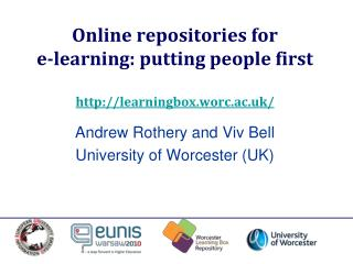 Online repositories for  e-learning: putting people first learningbox.worc.ac.uk/