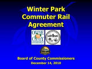 Winter Park Commuter Rail Agreement