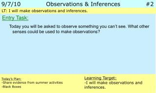 9/7/10		 Observations & Inferences		 #2