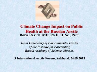 Climate Change Impact on Public Health at the Russian Arctic