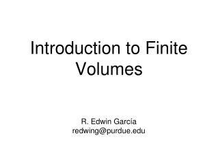Introduction to Finite Volumes