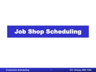 Job Shop Scheduling