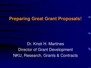 Preparing Great Grant Proposals!