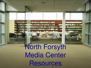 North Forsyth  Media Center Resources
