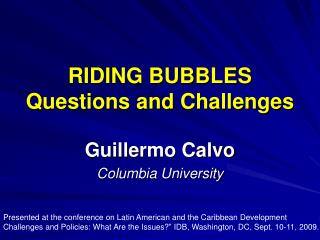 RIDING BUBBLES Questions and Challenges