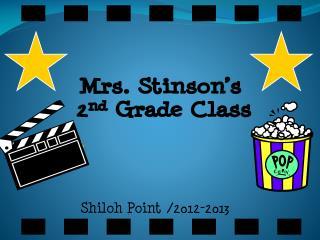 Mrs. Stinson's  2 nd  Grade Class