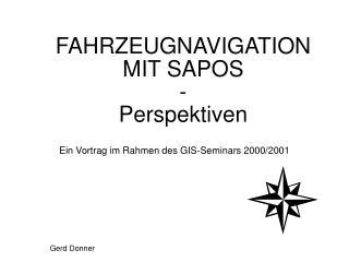FAHRZEUGNAVIGATION MIT SAPOS - Perspektiven