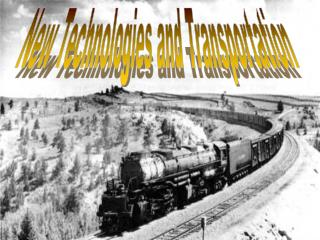 New Technologies and Transportation