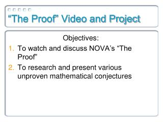 """The Proof"" Video and Project"