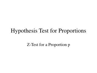 Hypothesis Test for Proportions