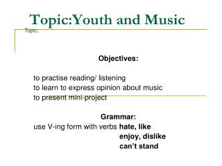 Topic:Youth and Music