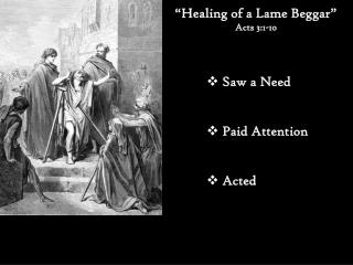 """Healing of a Lame Beggar"" Acts 3:1-10"