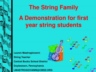 Lauren Mastrogiovanni String Teacher Central Bucks School District Doylestown, Pennsylvania