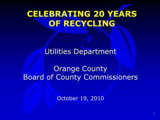 CELEBRATING 20 YEARS OF RECYCLING