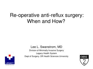 Re-operative anti-reflux surgery: When and How?