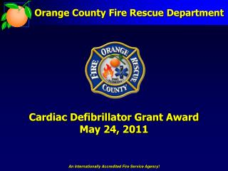 Cardiac Defibrillator Grant Award May 24, 2011
