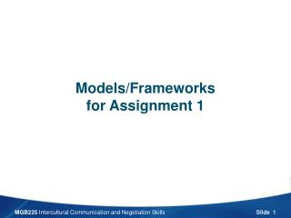 Models/Frameworks for Assignment 1