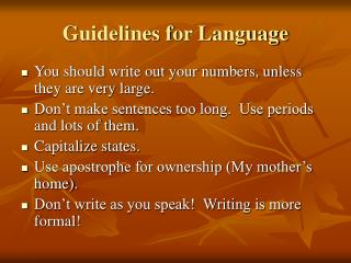 Guidelines for Language
