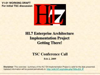 HL7 Enterprise Architecture Implementation Project Getting There!
