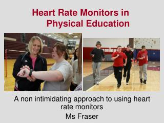 Heart Rate Monitors in Physical Education