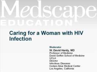 Caring for a Woman with HIV Infection