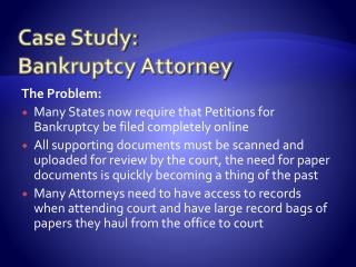 Case Study:  Bankruptcy Attorney