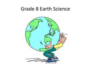 Grade 8 Earth Science