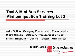 Taxi & Mini Bus Services  Mini-competition Training Lot 2