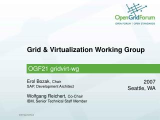 Grid & Virtualization Working Group