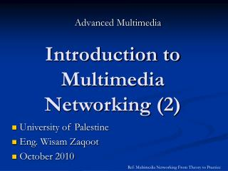 Introduction to Multimedia Networking (2)