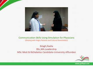 Communication Skills Using Simulation for Physicians