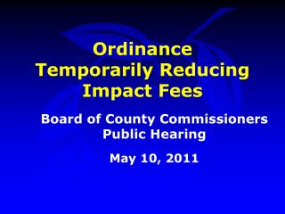 Ordinance Temporarily Reducing Impact Fees