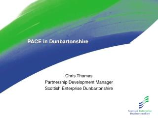 PACE in Dunbartonshire