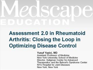 Assessment 2.0 in Rheumatoid Arthritis: Closing the Loop in Optimizing Disease Control