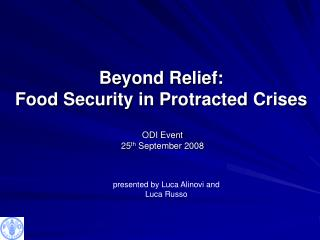 Beyond Relief: Food Security in Protracted Crises